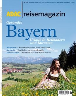 Abbildung von ADAC Reisemagazin Gesundes Bayern | 2013 | Urlaub in Heilbädern und Kuror...