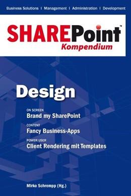 Abbildung von Schrempp | SharePoint Kompendium - Bd. 2: Design | 2013