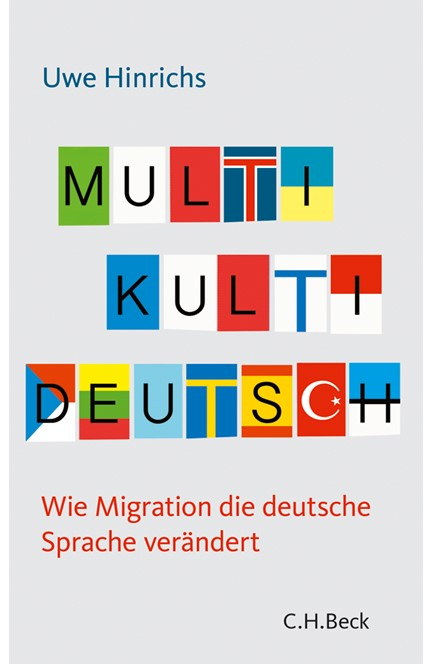 Cover: Uwe Hinrichs, Multi Kulti Deutsch