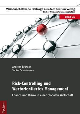Abbildung von Brüheim / Schmiemann   Risk-Controlling und Wertorientiertes Management   1. Auflage 2013   2013