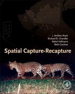 Abbildung von Royle / Chandler / Sollmann | Spatial Capture-Recapture | 2013