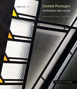 Abbildung von Brülls | Jochem Poensgen – Architektur des Lichts | 2013 | Werke · Entwürfe · Texte 1956–...