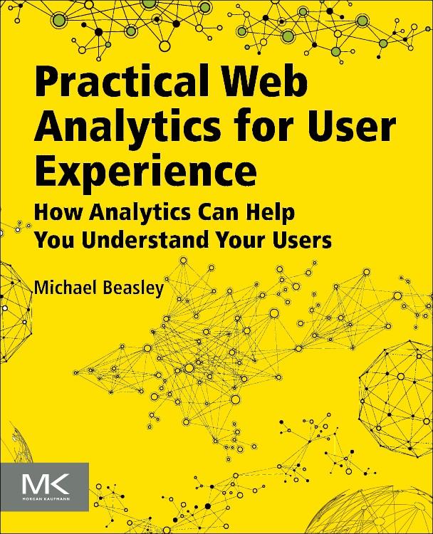 Abbildung von Beasley | Practical Web Analytics for User Experience | 2013