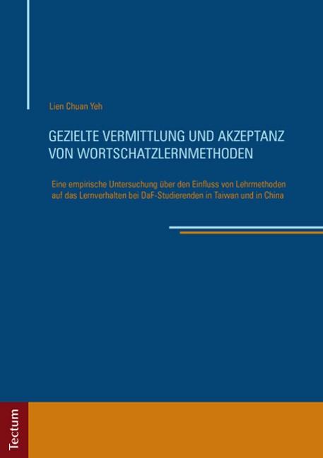 Abbildung von Yeh | Gezielte Vermittlung und Akzeptanz von Wortschatzlernmethoden | 2013