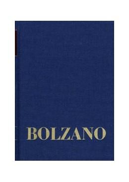 Abbildung von Morscher / Bolzano / Strasser | Bernard Bolzano Gesamtausgabe / Reihe II: Nachlaß. A. Nachgelassene Schriften. Band 22,1. Erbauungsreden der Studienjahre 1816/1817. Erster Teil | 1., Auflage | 2014