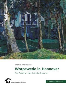 Abbildung von Andratschke / Landesmuseum Hannover | Worpswede in Hannover | 2013 | Die Gründer der Künstlerkoloni... | 3