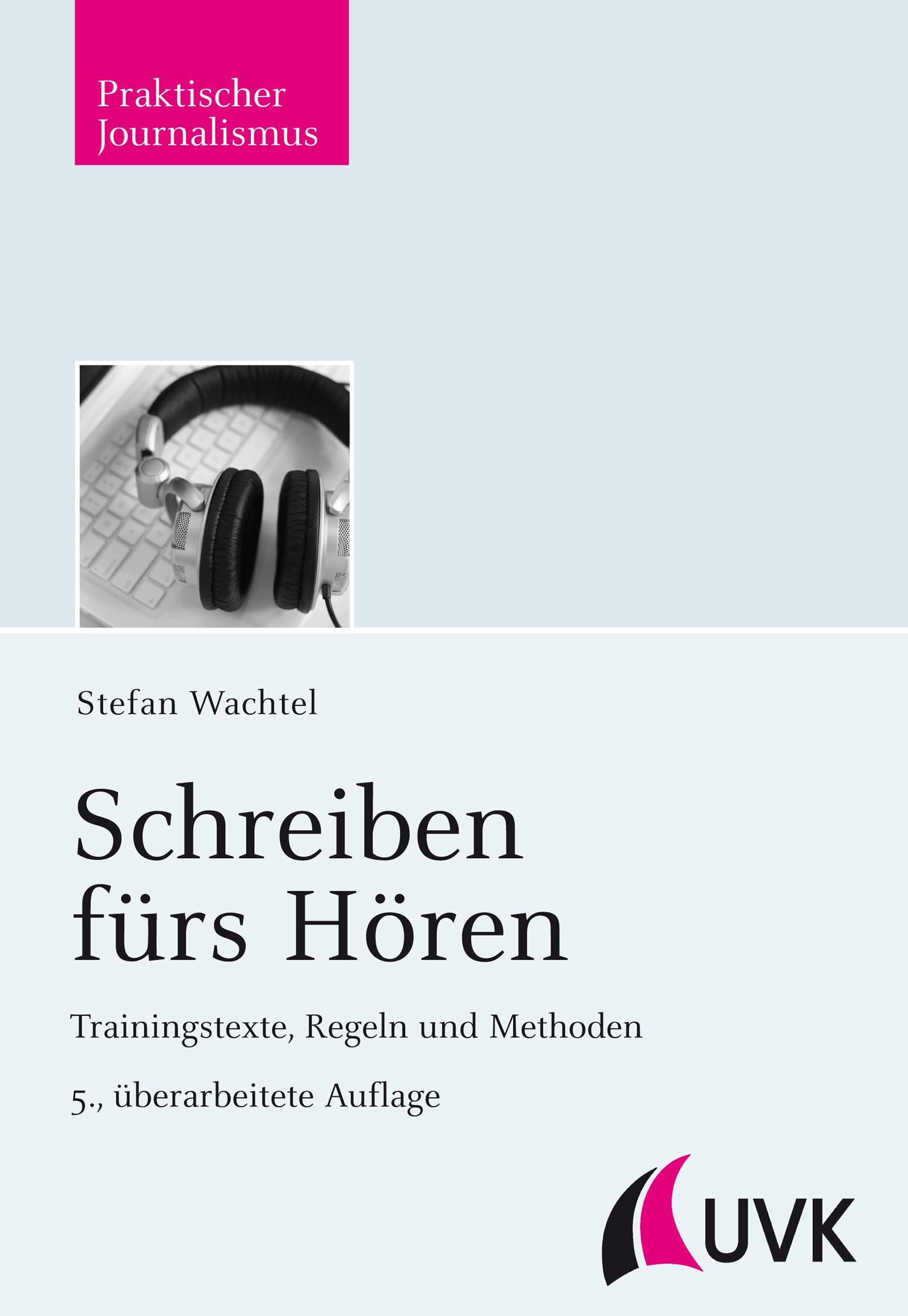 Schreiben fürs Hören   Wachtel   5., überarbeitete Auflage, 2013   Buch (Cover)