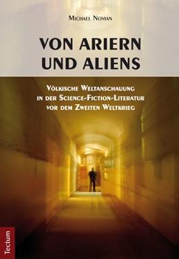 Abbildung von Novian | Von Ariern und Aliens | 2013 | Völkische Weltanschauung in de...