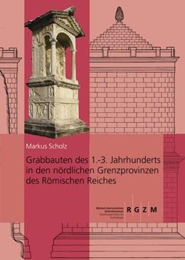Abbildung von Scholz | Grabbauten des 1.-3. Jahrhunderts in den nördlichen Grenzprovinzen des Römischen Reiches | 2013 | Teil 1 und Teil 2 | 103