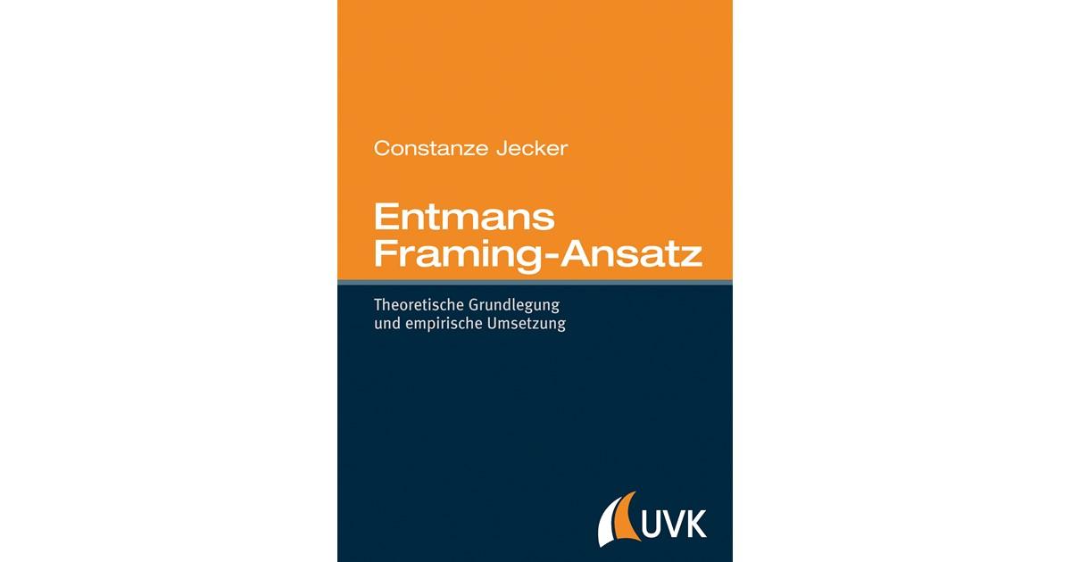 Entmans Framing-Ansatz   Jecker, 2014   Buch   beck-shop.de