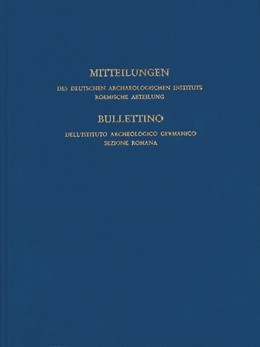 Abbildung von Deutsches Archäologisches Institut Rom | Mitteilungen des Deutschen Archäologischen Instituts, Römische Abteilung | 1. Auflage | 2013 | 118 | beck-shop.de