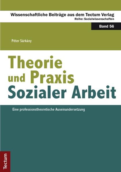 Abbildung von Sárkány | Theorie und Praxis Sozialer Arbeit | 2013
