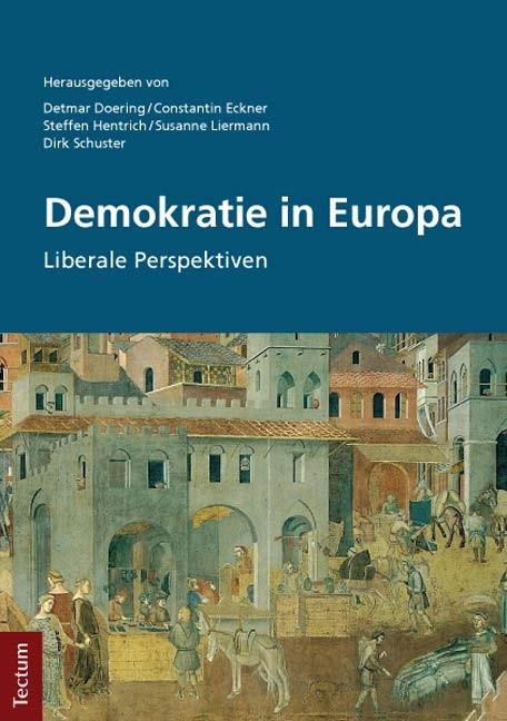 Abbildung von Doering / Eckner / Hentrich / Liermann / Schuster | Demokratie in Europa | 2013