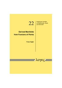 Abbildung von Vogler | Derived Manifolds from Functors of Points | 2013 | 22