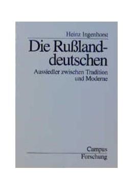 Abbildung von Ingenhorst | Die Rußlanddeutschen | 1997 | Aussiedler zwischen Tradition ... | 747