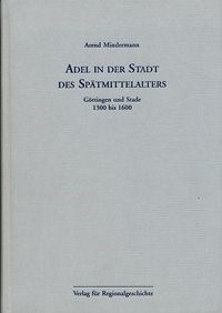 Abbildung von Mindermann   Adel in der Stadt des Spätmittelalters   1996