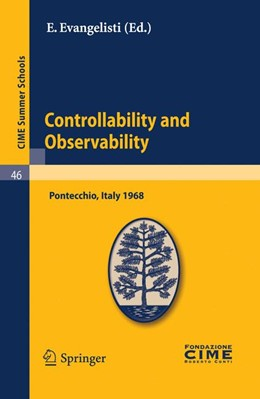 Abbildung von Evangelisti | Controllability and Observability | Reprint of the 1st ed. C.I.M.E., Ed. Cremonese, Roma, 1969. | 2010 | Lectures given at a Summer Sch... | 46