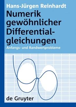 Abbildung von Reinhardt | Numerik gewöhnlicher Differentialgleichungen | 2008 | Anfangs- und Randwertprobleme