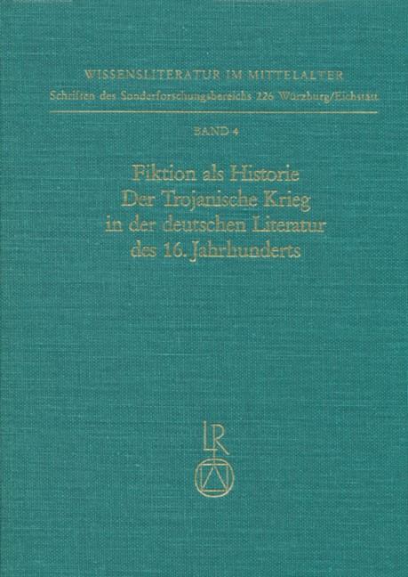 Abbildung von Fochler | Fiktion als Historie. Der Trojanische Krieg in der deutschen Literatur des 16. Jahrhunderts | 1990