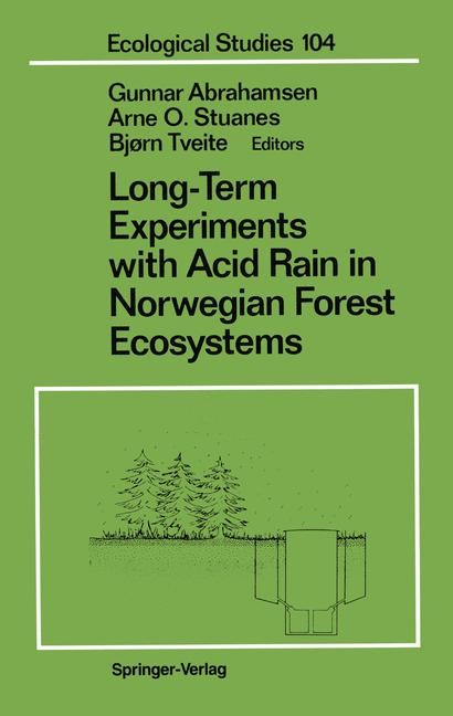 Long-Term Experiments with Acid Rain in Norwegian Forest Ecosystems | Abrahamsen / Stuanes / Tveite, 1993 | Buch (Cover)