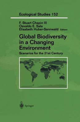 Abbildung von Chapin / Sala / Huber-Sannwald | Global Biodiversity in a Changing Environment | 2001 | Scenarios for the 21st Century | 152