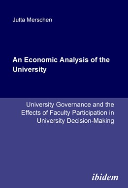 Abbildung von Merschen | An Economic Analysis of the University | 2006 | University Governance and the ...
