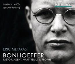Abbildung von Metaxas   Bonhoeffer - Hörbuch   2013