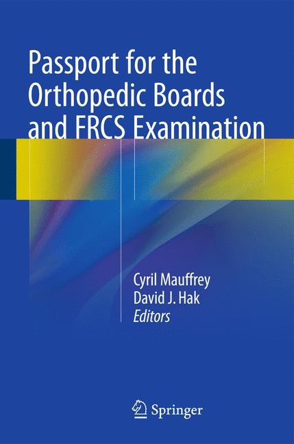 Abbildung von Mauffrey / Hak | Passport for the Orthopedic Boards and FRCS Examination | 2015