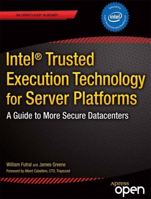 Abbildung von Futral / Greene   Intel Trusted Execution Technology for Server Platforms   1st ed.   2013