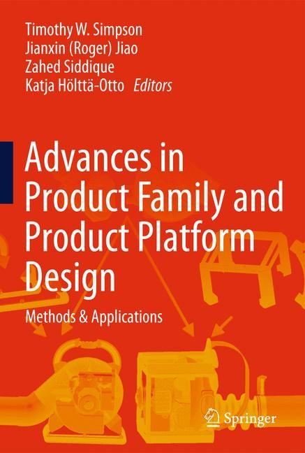 Abbildung von Simpson / Jiao / Siddique / Hölttä-Otto | Advances in Product Family and Product Platform Design | 2013
