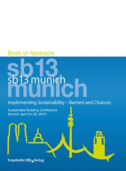 Abbildung von / Hauser / Lützkendorf / Essig | Implementing Sustainability - Barriers and Chances | 2013 | Book of Abstracts.