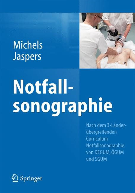 Abbildung von Michels / Jaspers | Notfallsonographie | 2013