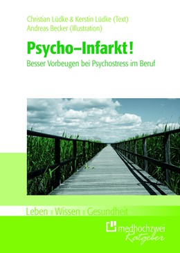 Abbildung von Lüdke / Lüdke | Psycho-Infarkt! | 1. Auflage | 2013 | beck-shop.de