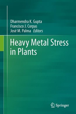 Abbildung von Gupta / Corpas / Palma | Heavy Metal Stress in Plants | 2013