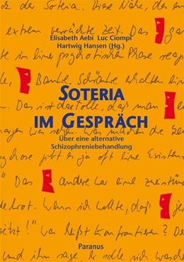 Abbildung von Aebi / Ciompi / Hansen | Soteria im Gespräch | 2013 | Über eine alternative Schizoph...