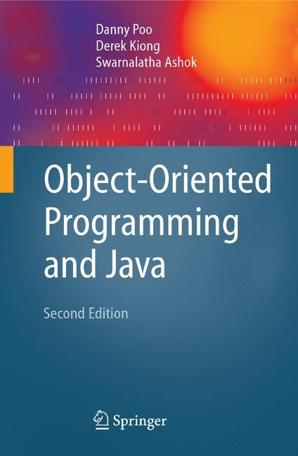 Abbildung von Poo / Kiong / Ashok | Object-Oriented Programming and Java | 2nd ed. | 2007