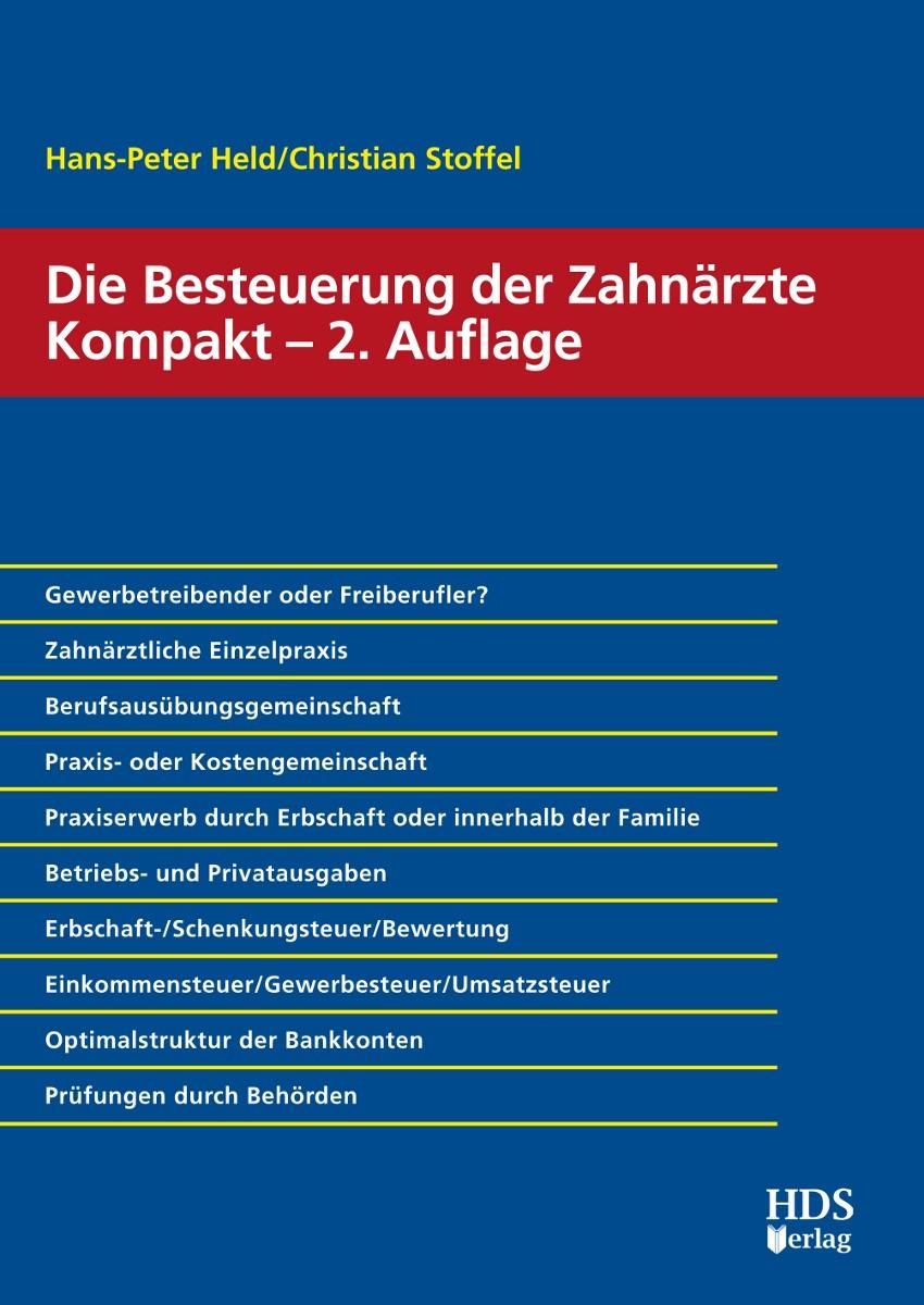 Die Besteuerung der Zahnärzte Kompakt   Held / Stoffel   2., bearbeitete Auflage, 2016   Buch (Cover)