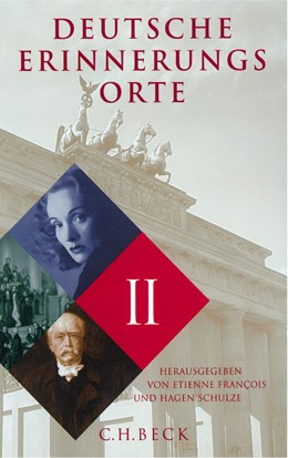 Abbildung von François, Etienne / Schulze, Hagen | Deutsche Erinnerungsorte Band II | 2003