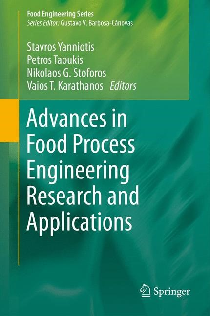 Abbildung von Yanniotis / Taoukis / Stoforos / Karathanos | Advances in Food Process Engineering Research and Applications | 2013