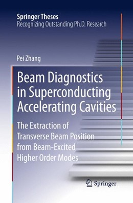 Abbildung von Zhang | Beam Diagnostics in Superconducting Accelerating Cavities | 2013 | The Extraction of Transverse B...