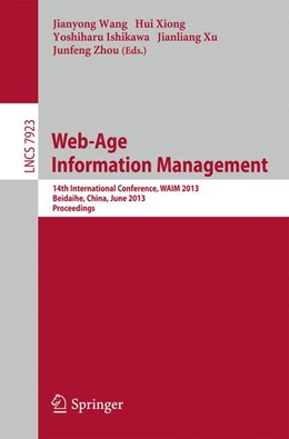 Abbildung von Wang / Xiong / Ishikawa / Xu / Zhou | Web-Age Information Management | 2013 | 14th International Conference,...