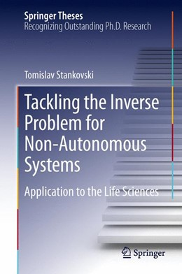 Abbildung von Stankovski | Tackling the Inverse Problem for Non-Autonomous Systems | 2013 | Application to the Life Scienc...