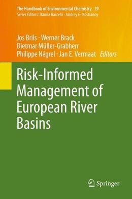 Abbildung von Brils / Brack / Müller-Grabherr / Négrel / Vermaat   Risk-Informed Management of European River Basins   2013   29