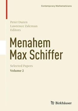 Abbildung von Duren / Zalcman | Menahem Max Schiffer: Selected Papers Volume 2 | 2013
