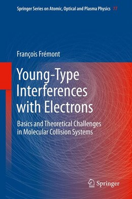 Abbildung von Frémont | Young-Type Interferences with Electrons | 2013 | Basics and Theoretical Challen... | 77