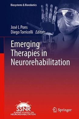 Abbildung von Pons / Torricelli | Emerging Therapies in Neurorehabilitation | 2013 | 4