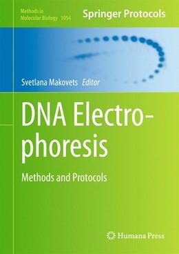 Abbildung von Makovets | DNA Electrophoresis | 2013 | Methods and Protocols | 1054