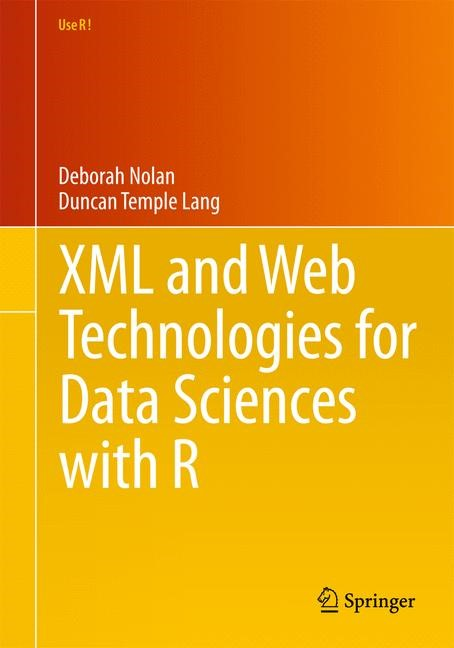 Abbildung von Nolan / Temple Lang | XML and Web Technologies for Data Sciences with R | 2013