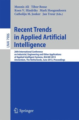 Abbildung von Ali / Bosse / Hindriks / Hoogendoorn / Jonker / Treur | Recent Trends in Applied Artificial Intelligence | 2013 | 26th International Conference ...