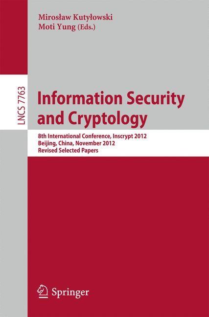 Abbildung von Kutylowski / Yung | Information Security and Cryptology | 2013